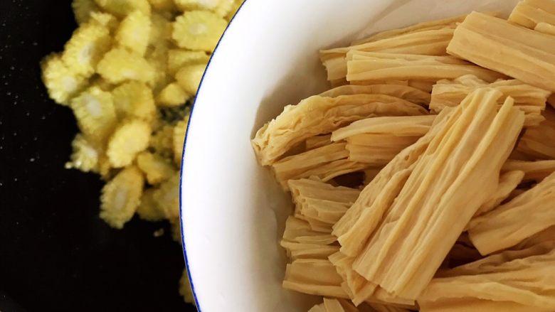 蚝油腐竹玉米笋,下腐竹