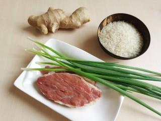 生滚牛肉粥,准备所需要的食材。