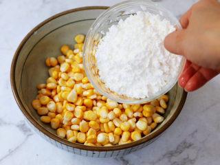 黃金芝士玉米烙,加入玉米淀粉