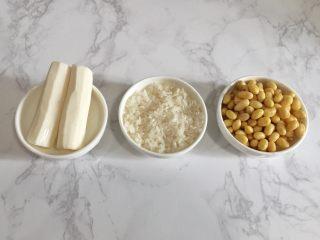 太极养生羹 ,黄豆需提前用清水泡3小时以上,大米淘洗干净,山药洗净去皮。